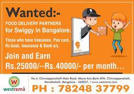 Delivery executives wanted for swiggy.