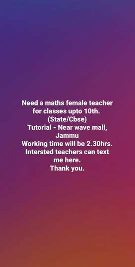We need a female teacher for maths and chemistry.