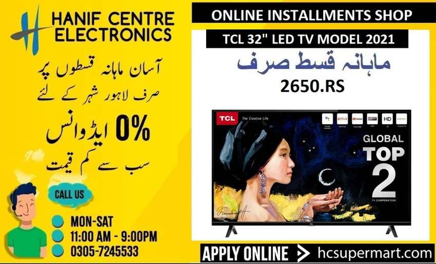 TCL LED ON INSTALLMENTS TCL SMART ANDROID 4K UHD LED TV ON INSTALLMENT 0