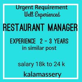 Vacancy for a well Experienced Restaurant manager