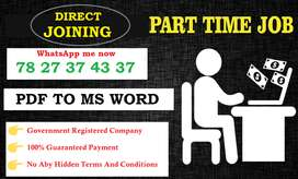 Required only basic knowledge of Typing. Benefits- High salary, Secure