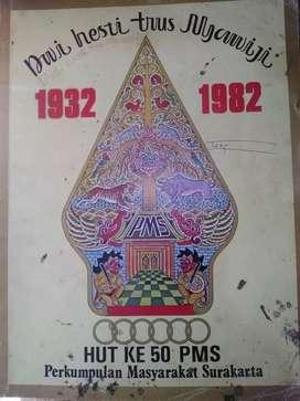 HUT ke 50 PMS (Perkumpulan Masyarakat Suraky) dari Th.1932 - 1982