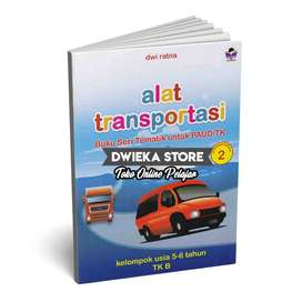 Buku TK B Tematik Semester 2 (5 - 6 Tahun) Alat Transportasi
