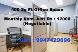 400 Sq ft Office Space Just Rs : 12K Negotiable