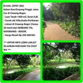 Dijual Tanah Empang Lokasi Strategis dipinggir Jalan, Luas 1418m2