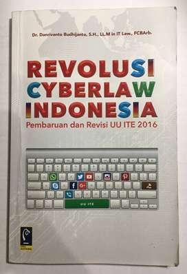 Revolusi Cyberlaw Indonesia - Pembaruan dan Revisi UU ITE 2016