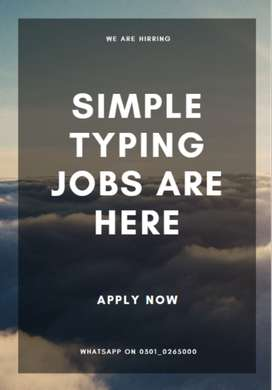 A best opportunity for simple typing jobs we hire you to earn cash