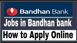 JOINING AVAILABLE FOR BANDHAN BANK Process.