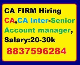 "CA Firm Hiring""CA Inter-Senior Account manager CA,CA Inter-Senior Acco"