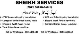 CCTV, COMPUTER, PABX, UPS, TIME ATTENDANCE, PLUMBER, Electrician