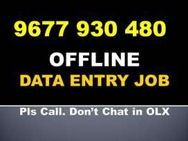 Call: 967793O48O. Govt Regd. OFFLINE DATA ENTRY Part Time Work At HOME