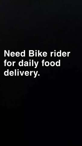 Need Rider with bike for food delivery service