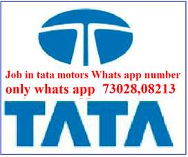 Job in tata motors Whats app number 73028,08213 only whats app