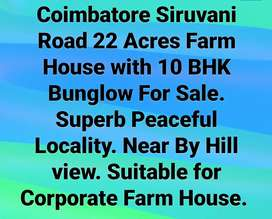 Coimbatore Siruvani Road 22 Acres 10 Bhk Farm House in Near Hill view