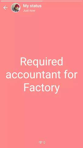 Required accountant for Factory