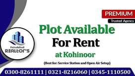 Plot on Rent for Open air Setup, Service Station & Mart at Kohinoor