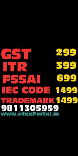 Gst registration, MSME , ITR, FSSAI, IEC CODE , GST CANCEL, RETURN
