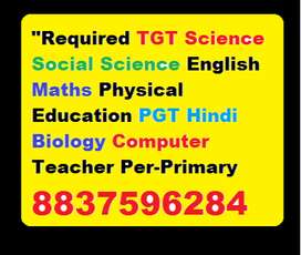 """""""Required TGT Science Social Science English Maths Hindi Physical Educ"""