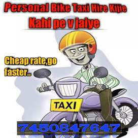 Hire personal Bike Taxi,Go anywhere more faster