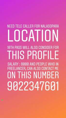 Telecaller required in Nalasopara , freelancer also can contact me