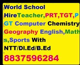 World School Mother Teacher,PRT,TGT,PGT Computer,Chemistry,Math,Geogra