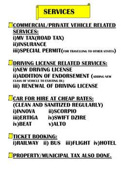 Vehicle services, Driving License, Ticket booking,Car hiring available