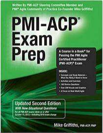 PMI-ACP Exam Prep Paperback by Mike Griffiths (Author)
