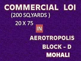 200 GAJ SHOWROOM LOI AT BEST PRICE IN BLOCK-D AEROTROPOLIS MOHALI
