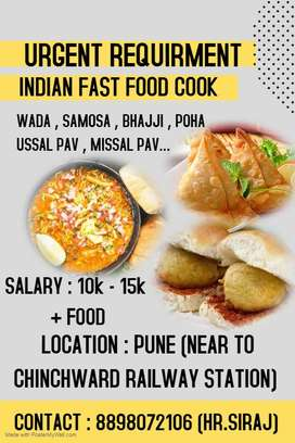 URGENT REQUIREMENT FOR INDIAN FAST FOOD.