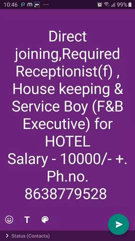 Direct joining,Required Receptionist ,F&B Executive,Housekeeping ,