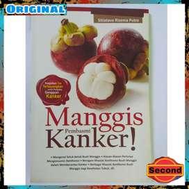 Buku Budidaya Manggis Second Original - Manggis Pembasmi Kanker