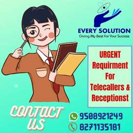 Urgently need telecaller and receptionist