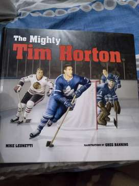 The Mighty Tim Horton written by Mike Leonetti