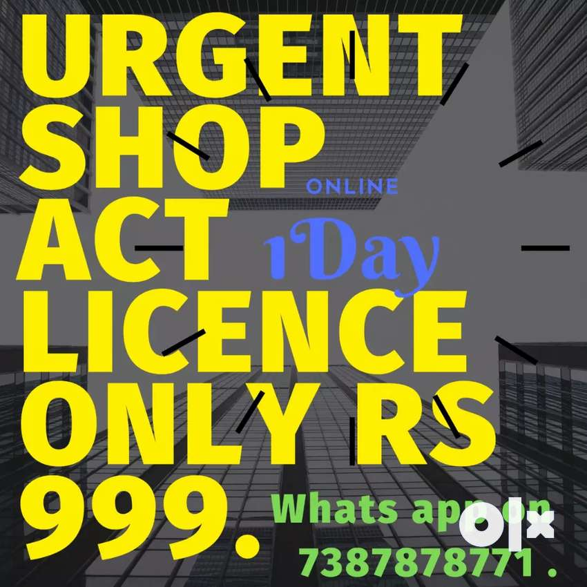 Urgent shop act license only ₹999. 0