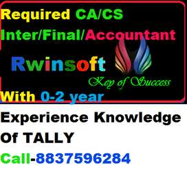 Required CA/CS Inter/Final/Accountant  With 0-2 year Experience Comple