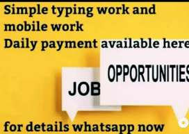 Daily payment basis mobile and typing work with daily payment