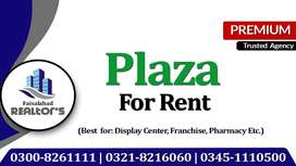 Plaza on Rent for National & Multinational Companies at Kotwali Road