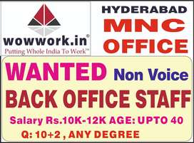 wanted male or female back end office admin staff at Kukatpally 10K