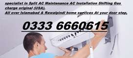 All kind Split AC Repairing Gas charge Installation shifting Islamabad