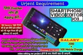 (Fresher job ) Smartphone Video Editor
