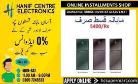 DAWLANCE FRIDGE ON EASY INSTALLMENTS DAWLANCE INVERTER FRIDGE 0%MARKUP