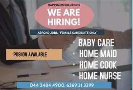വിദേശ ജോലികൾക്ക് ആവശ്യമാണ് Female House Maid/Cook/Home Nurse/ Babycare