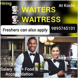 Waiter & Waiteress, hiring at Kochi