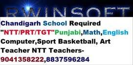"Chandigarh Required ""NTT/PRT/TGT""Punjabi,Math,English Teachers"