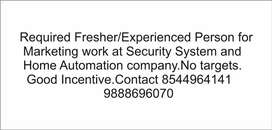 Required Fresher or experienced person for marketing