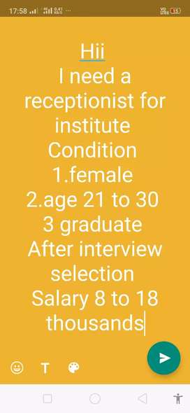 I need a receptionist for institute