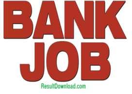 नौकरी चाहिए बस कॉल करो और नौकरी पाओ बैंक मे