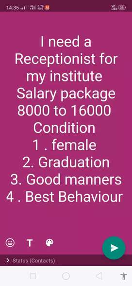 Our institute search a gud person for reception