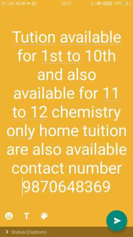 Tuition or home tuition both are available