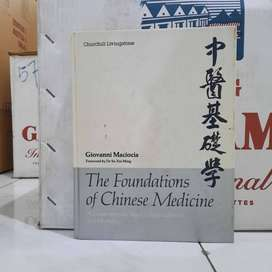 The Foundations of Chinese Medicine A Comprehensive Text - ORIGINAL